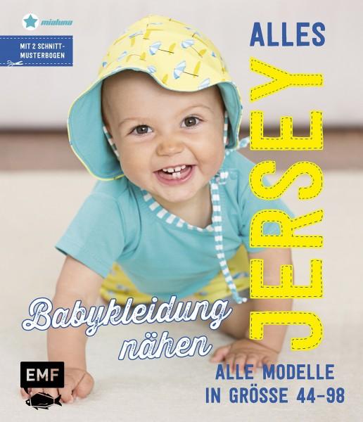 """Bog """"Alles Jersey - Babykleidung nähen"""" str 44 - 98"""