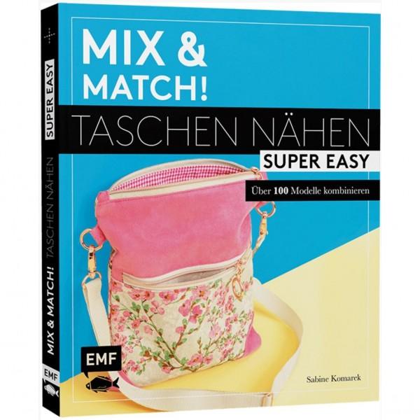"Bog ""Mix and Match - Taschen nähen super easy"""