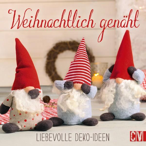 """Bog """"Weihnachtlich genäht"""" - Liebevolle Deko-Ideen"""